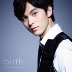 birth / 片岡信和